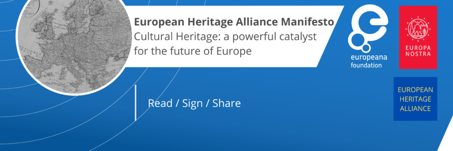 "European Heritage Alliance Manifesto ""Cultural Heritage: a powerful catalyst for the future of Europe just released"